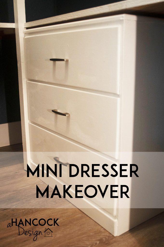 Complete Dresser Remodel Mini Makeover